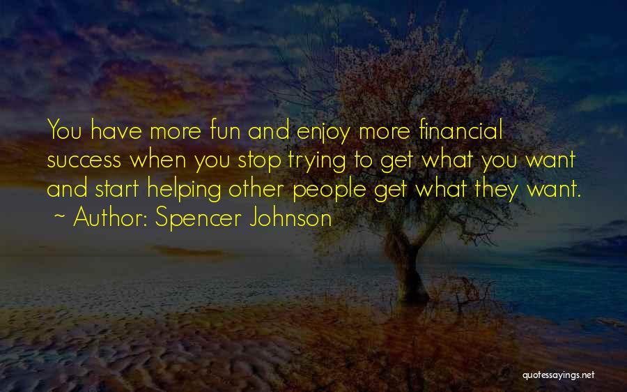 Spencer Johnson Quotes 1148997