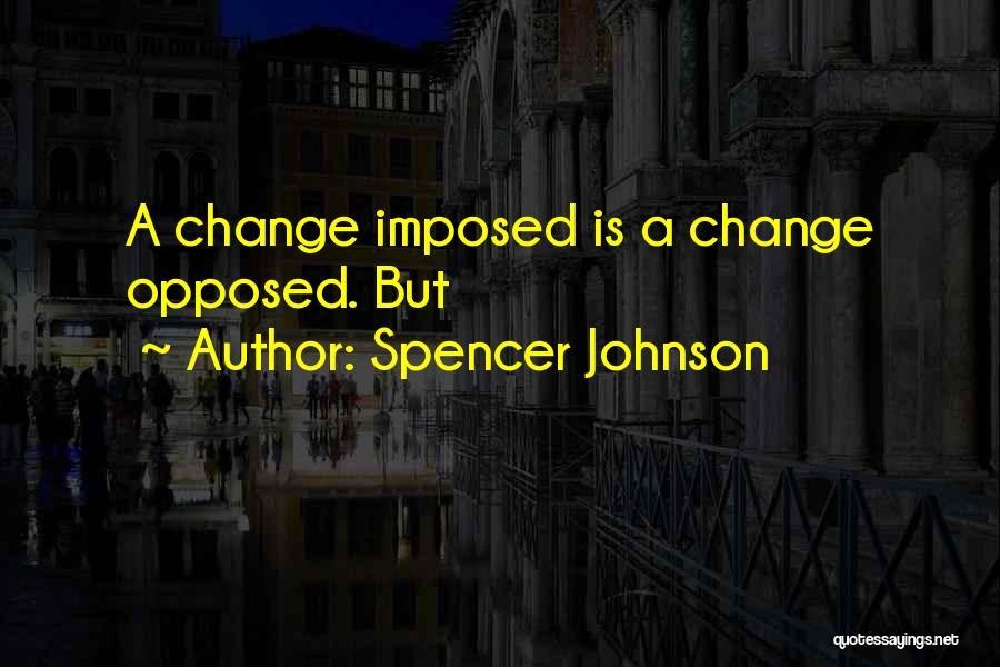 Spencer Johnson Quotes 1193009