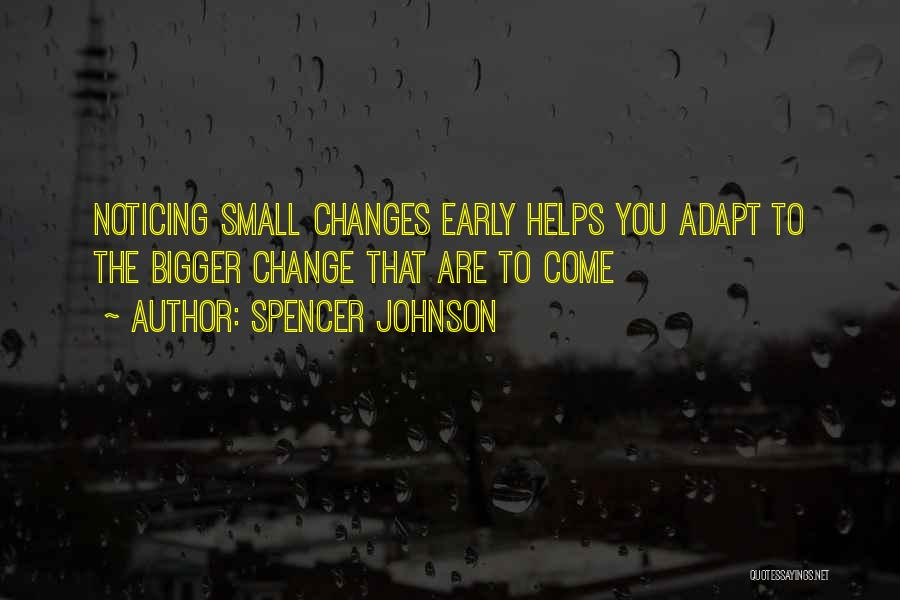 Spencer Johnson Quotes 1416021