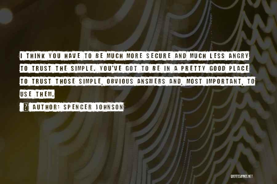 Spencer Johnson Quotes 1433350