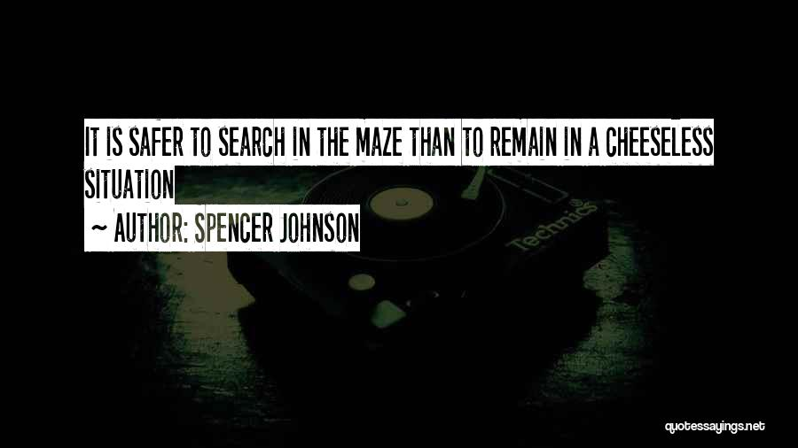 Spencer Johnson Quotes 1498088