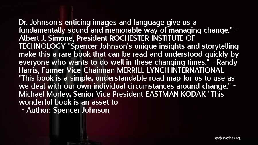 Spencer Johnson Quotes 1564248