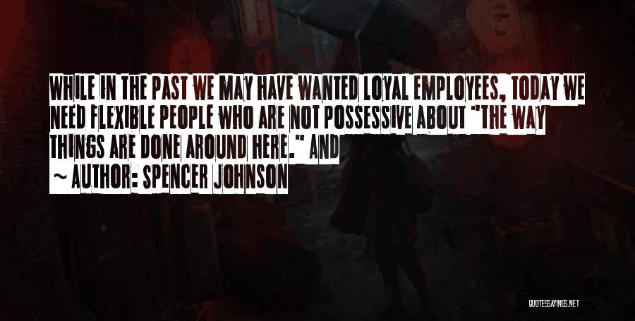 Spencer Johnson Quotes 162188