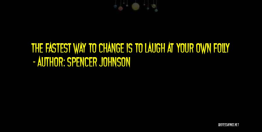 Spencer Johnson Quotes 1652481