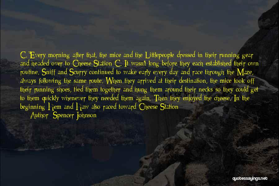 Spencer Johnson Quotes 173749