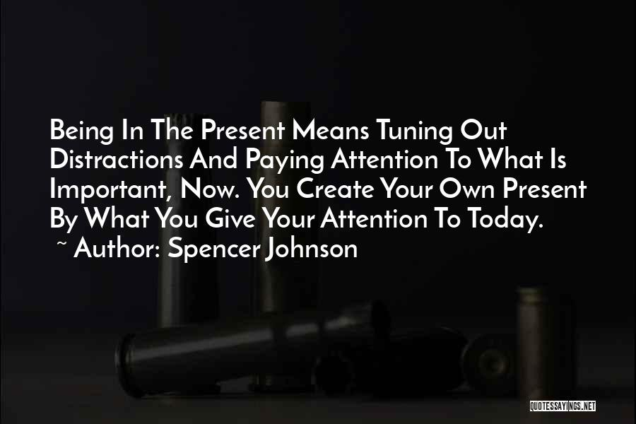 Spencer Johnson Quotes 1823432