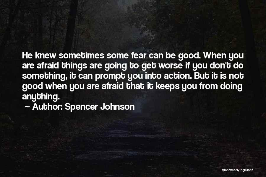 Spencer Johnson Quotes 1926620