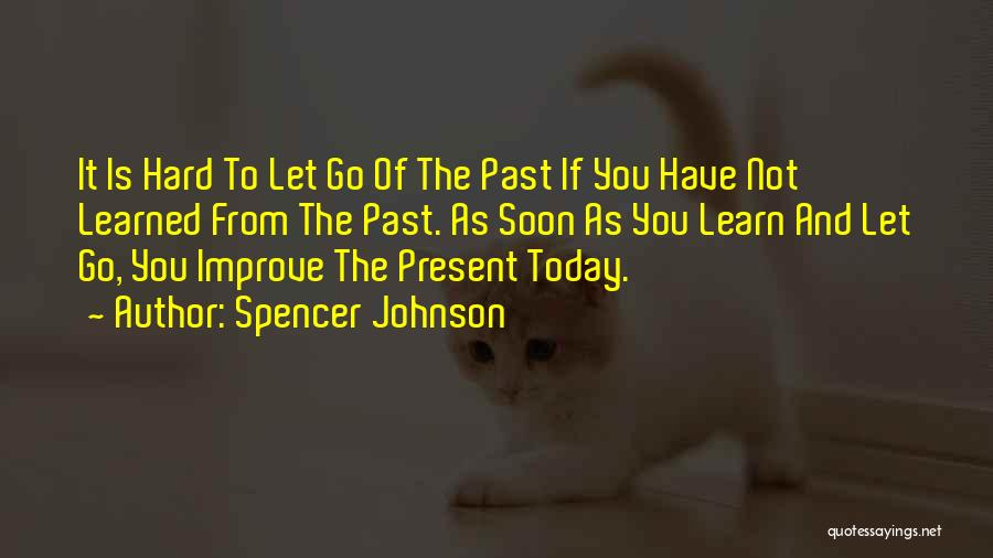 Spencer Johnson Quotes 1945711