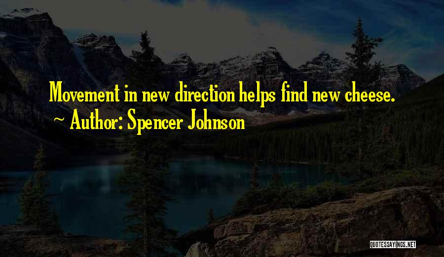 Spencer Johnson Quotes 1983497