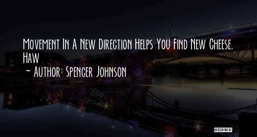 Spencer Johnson Quotes 2241088