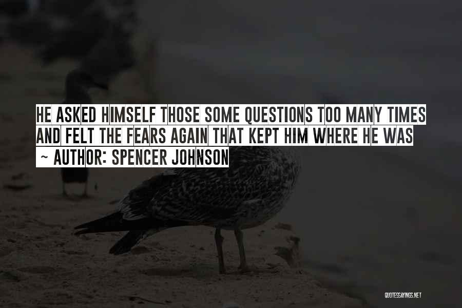 Spencer Johnson Quotes 2264380