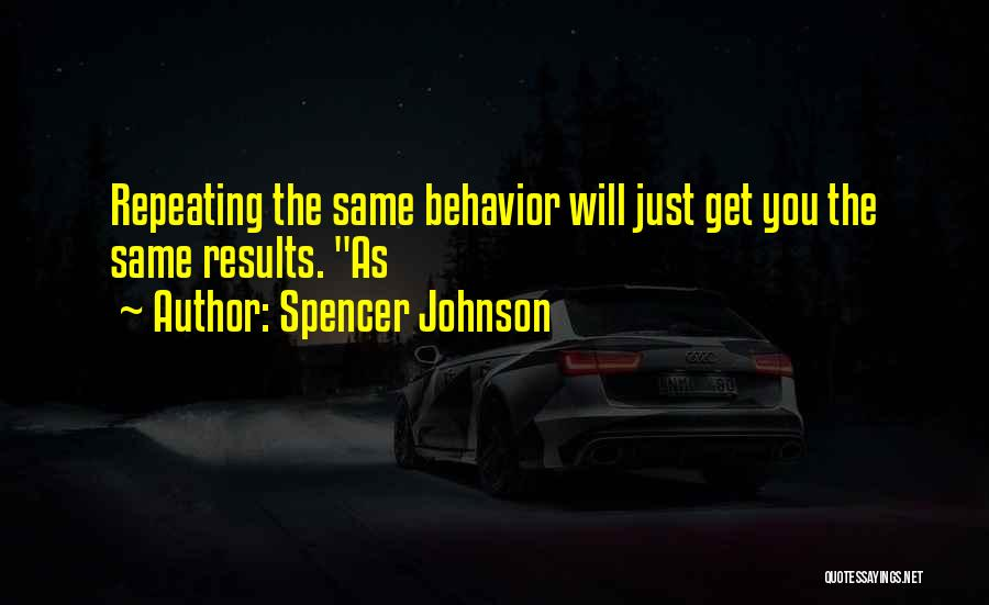 Spencer Johnson Quotes 273811