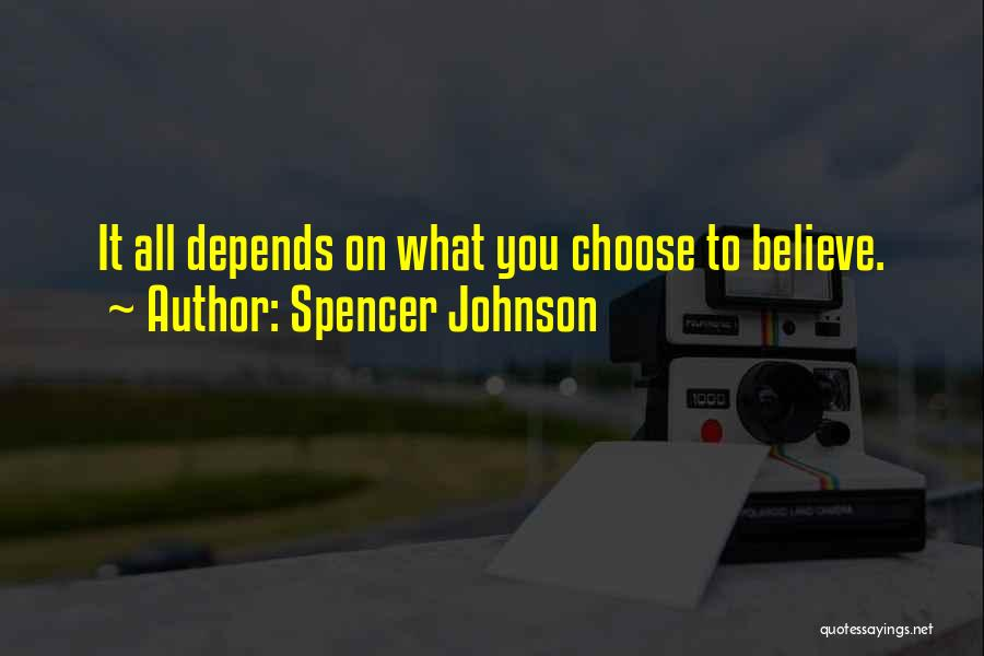 Spencer Johnson Quotes 328237