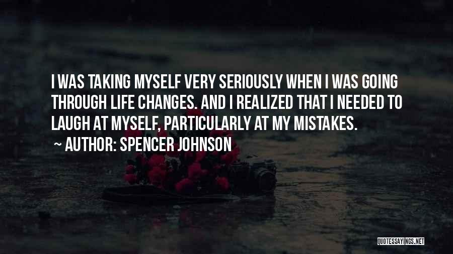 Spencer Johnson Quotes 329204