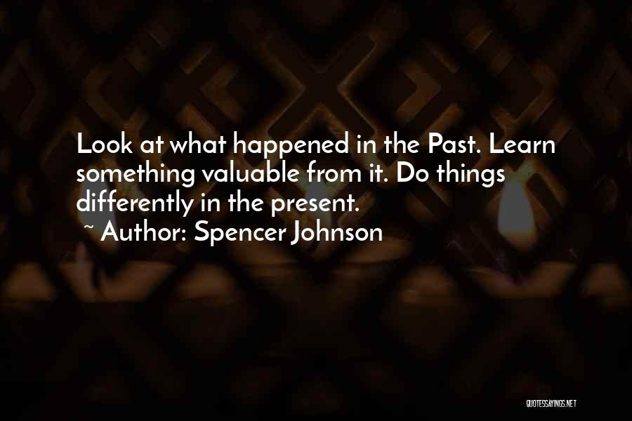 Spencer Johnson Quotes 344198