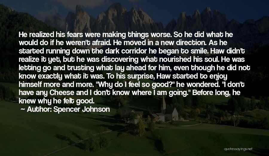 Spencer Johnson Quotes 365764