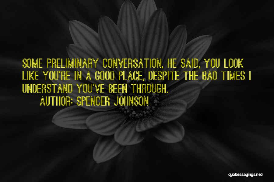Spencer Johnson Quotes 374357