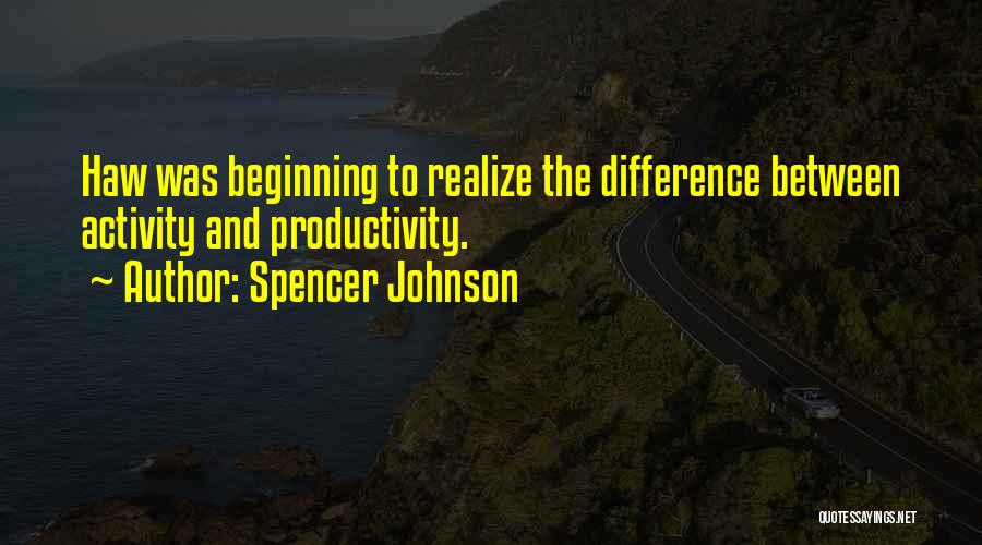Spencer Johnson Quotes 392991