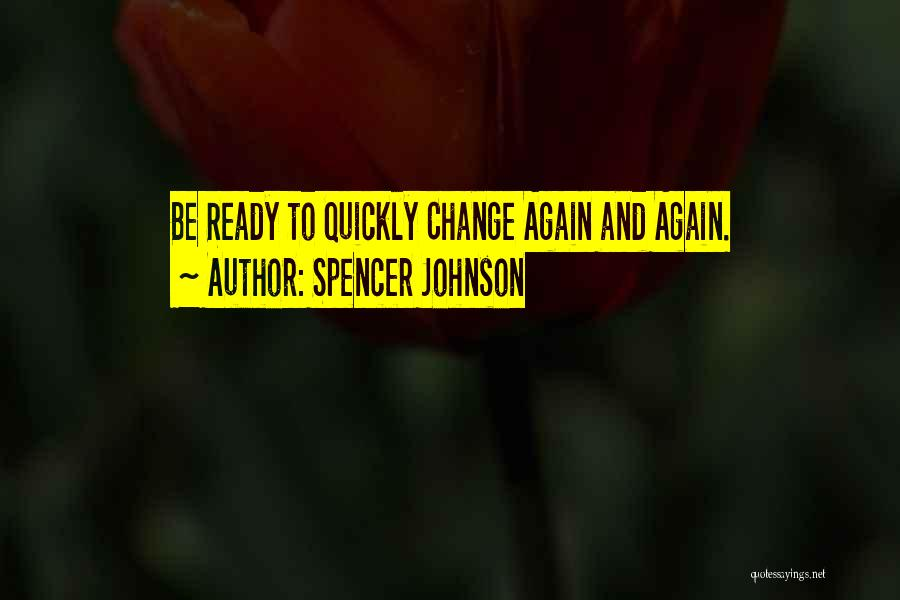 Spencer Johnson Quotes 463017