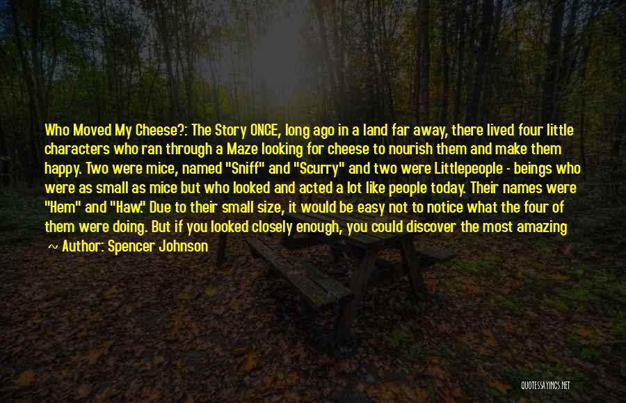 Spencer Johnson Quotes 474473