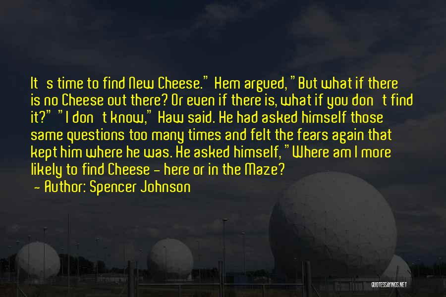 Spencer Johnson Quotes 581401
