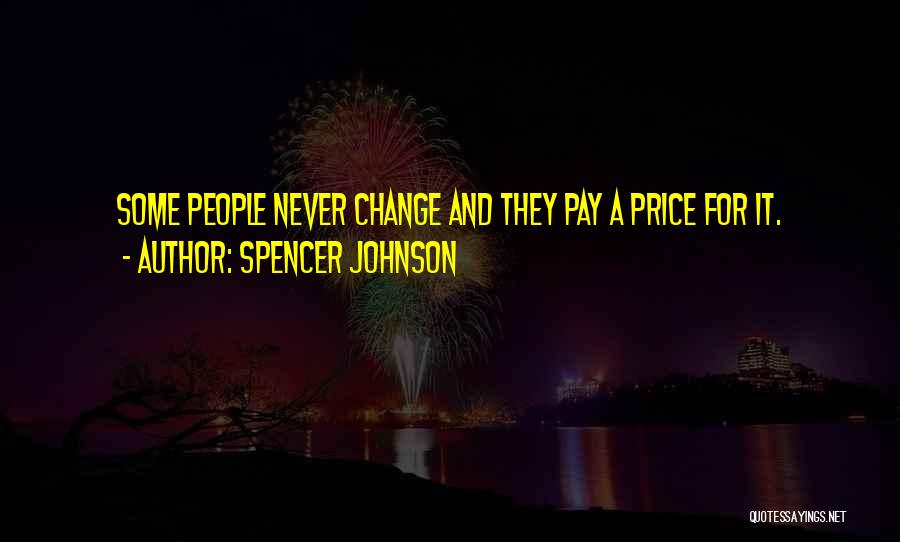 Spencer Johnson Quotes 595869