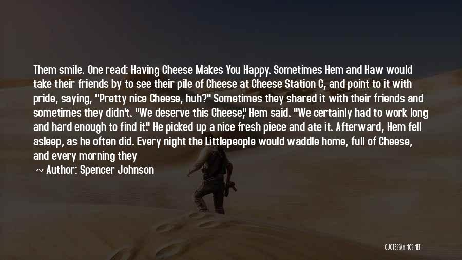 Spencer Johnson Quotes 613200