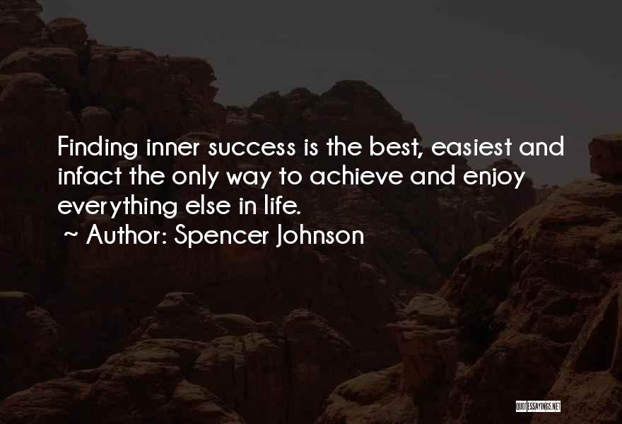Spencer Johnson Quotes 724090