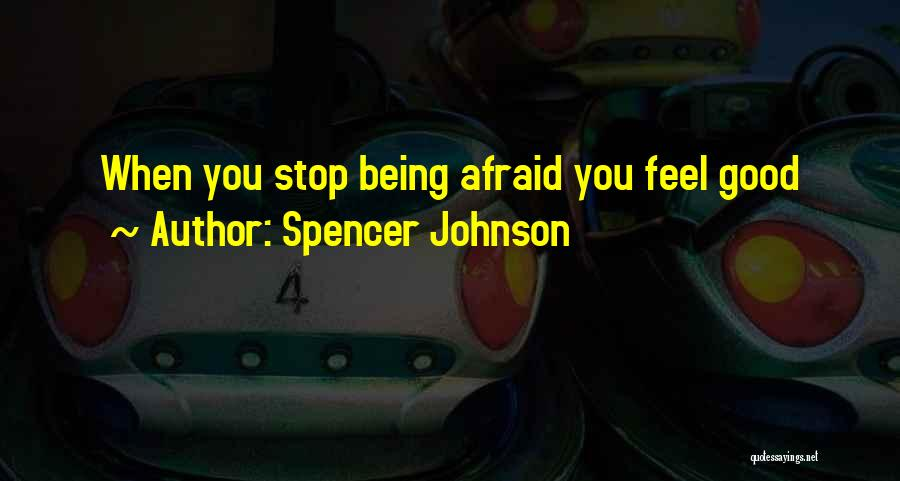 Spencer Johnson Quotes 76673