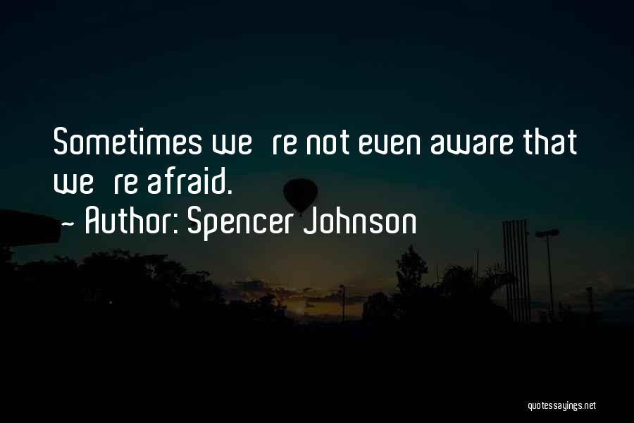 Spencer Johnson Quotes 859118
