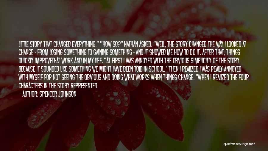 Spencer Johnson Quotes 945380