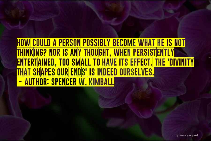 Spencer W. Kimball Quotes 164859