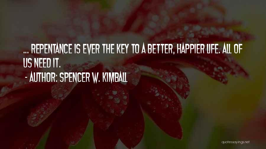 Spencer W. Kimball Quotes 1663170