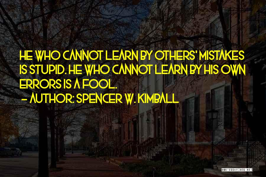 Spencer W. Kimball Quotes 1801289