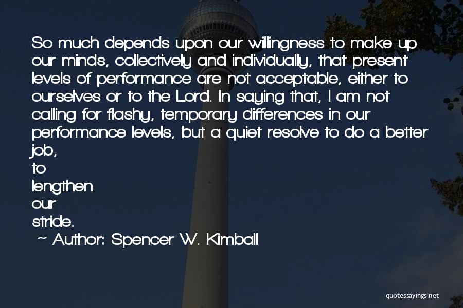 Spencer W. Kimball Quotes 1809784