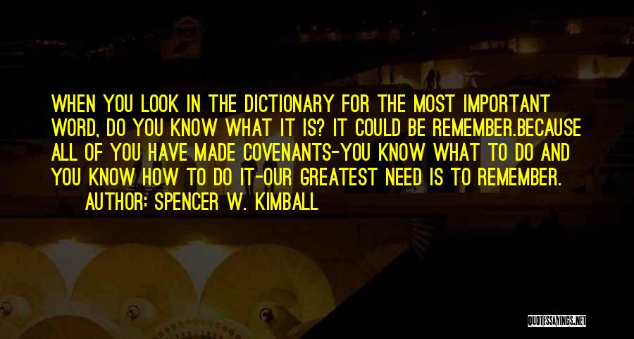Spencer W. Kimball Quotes 1886447