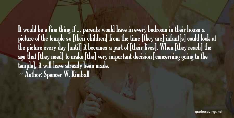 Spencer W. Kimball Quotes 1965472