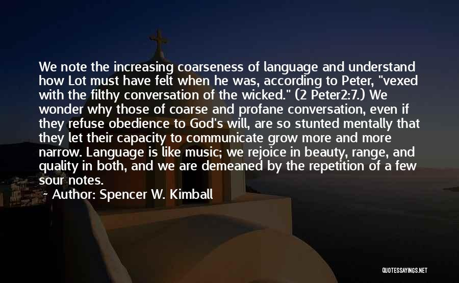 Spencer W. Kimball Quotes 2110888
