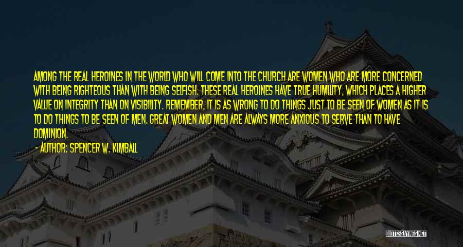 Spencer W. Kimball Quotes 2149157