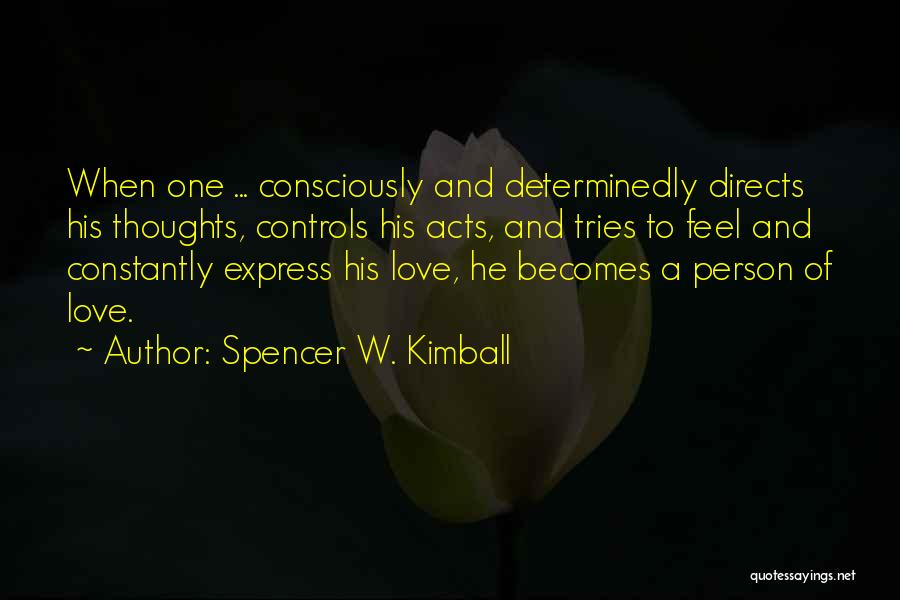 Spencer W. Kimball Quotes 2149563
