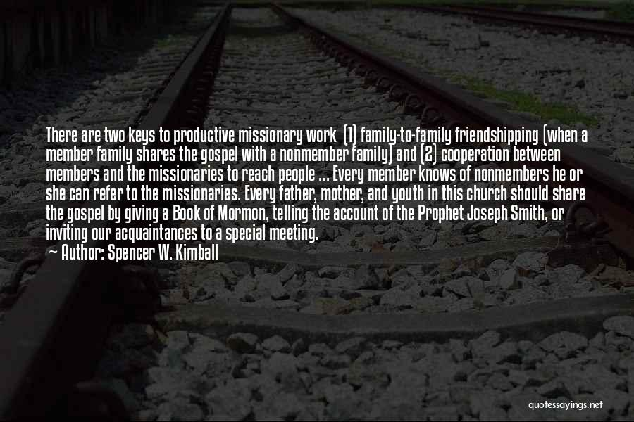 Spencer W. Kimball Quotes 253336