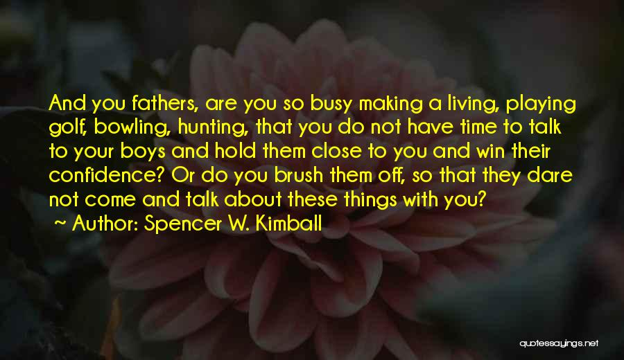 Spencer W. Kimball Quotes 401351