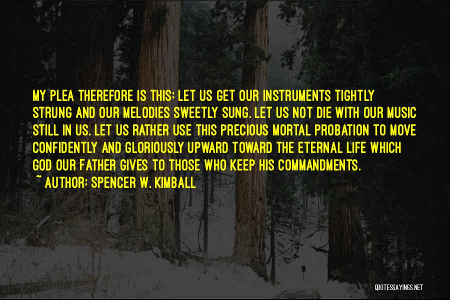 Spencer W. Kimball Quotes 515505