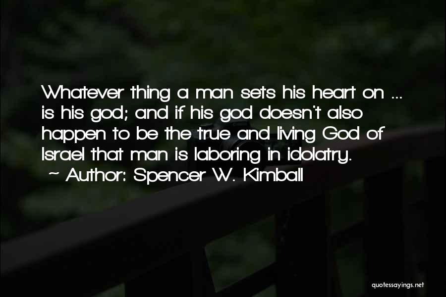 Spencer W. Kimball Quotes 553900