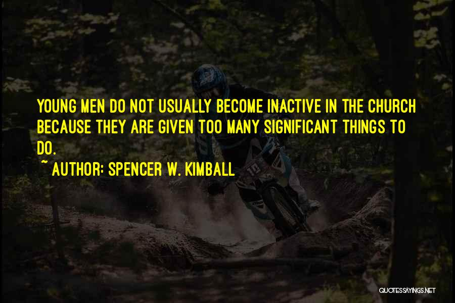 Spencer W. Kimball Quotes 593139
