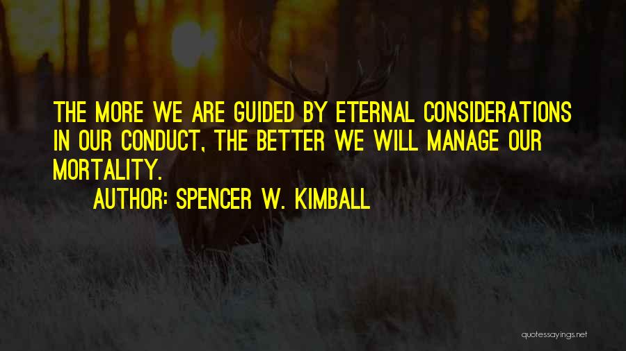 Spencer W. Kimball Quotes 726599