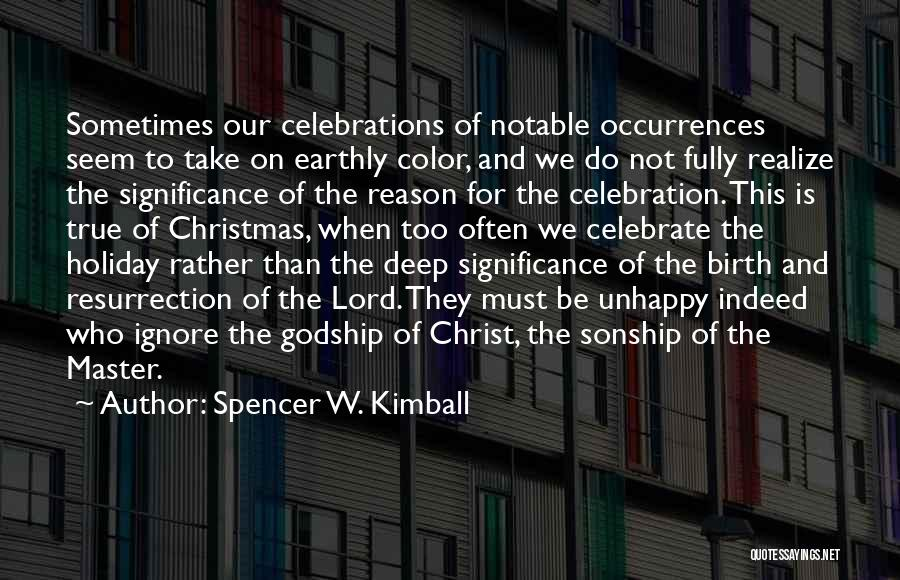 Spencer W. Kimball Quotes 78138