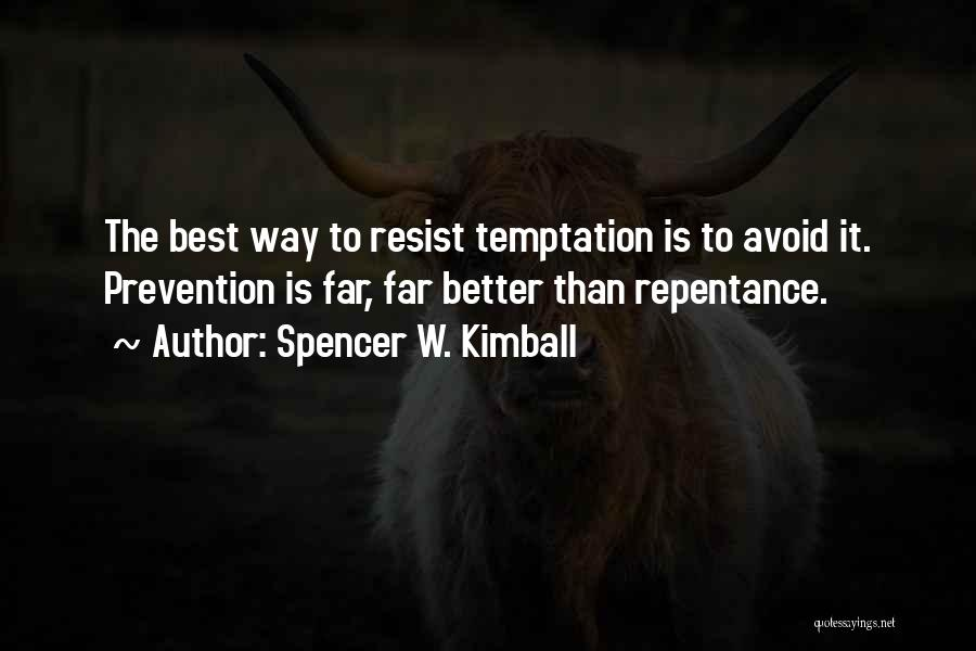 Spencer W. Kimball Quotes 846334