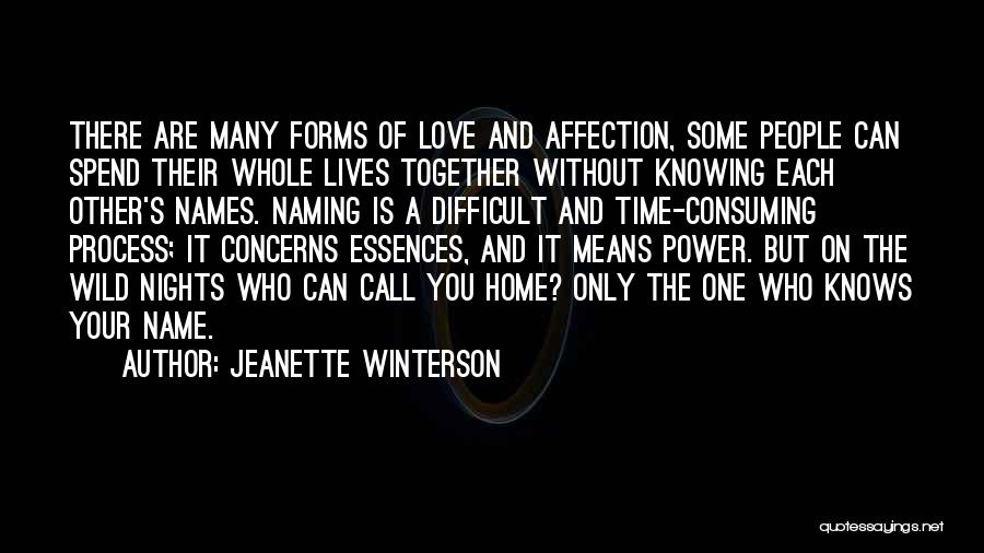 Spend Our Lives Together Quotes By Jeanette Winterson