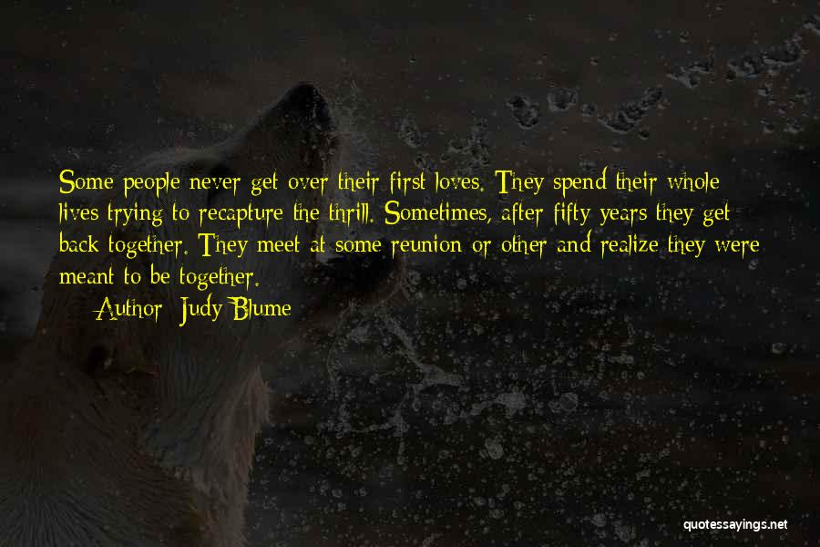 Spend Our Lives Together Quotes By Judy Blume